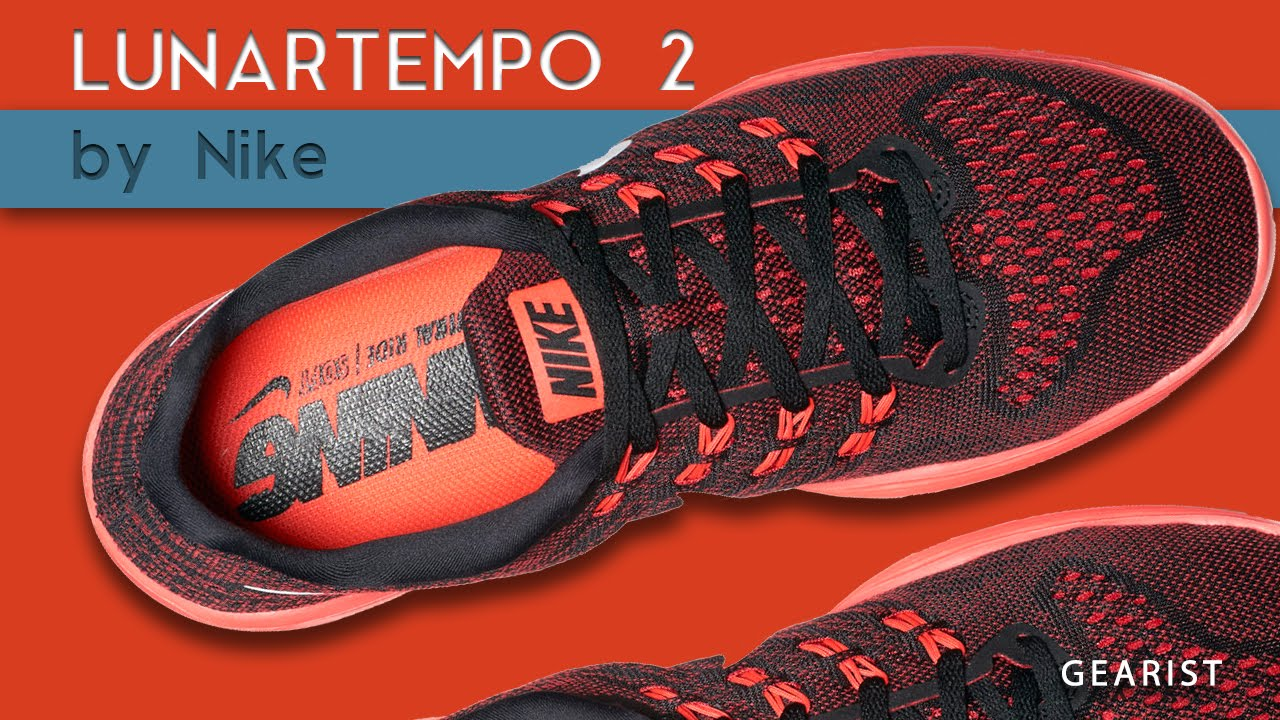 newest 6289e bc86c NIKE LUNARTEMPO 2 REVIEW  Gearist - YouTube
