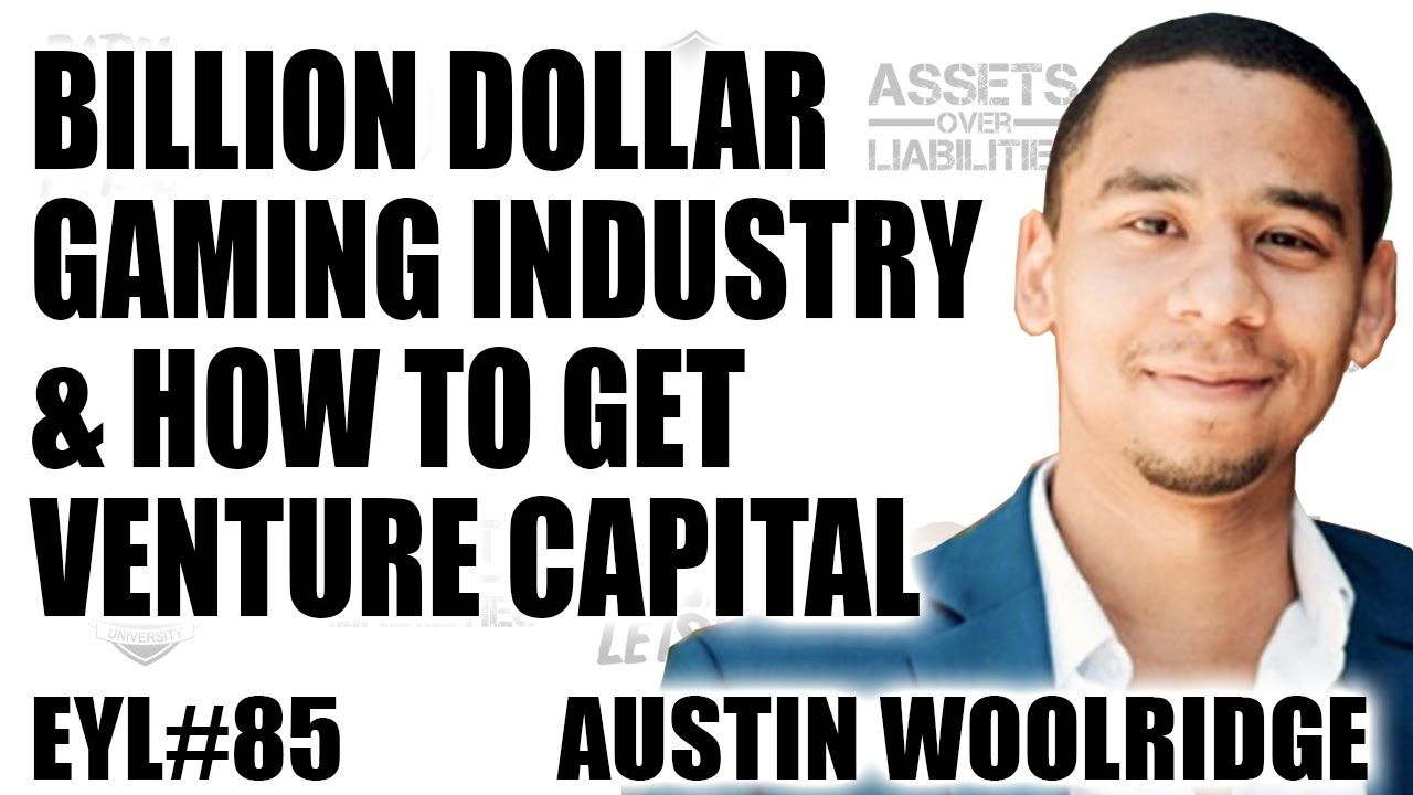 BILLION DOLLAR GAMING INDUSTRY & HOW TO GET VENTURE CAPITAL