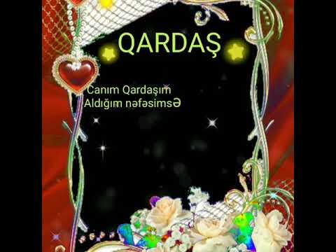 Qardasa Aid Gozəl Video Youtube