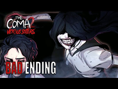 The Coma 2: Vicious Sisters | (Bad Ending) |