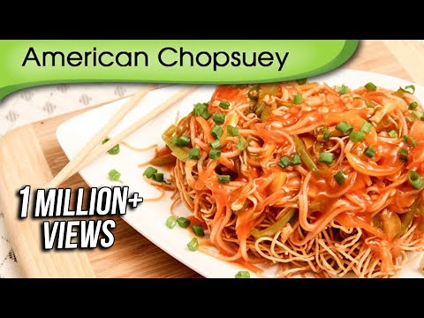 American chopsuey chinese maincourse recipe by ruchi bharani youtube american chopsuey chinese maincourse recipe by ruchi bharani rajshri food forumfinder Images