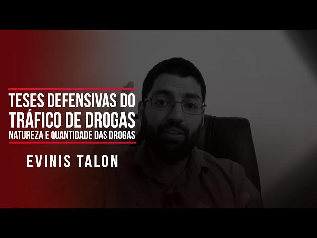 Teses defensivas do tráfico de drogas: natureza e quantidade das drogas