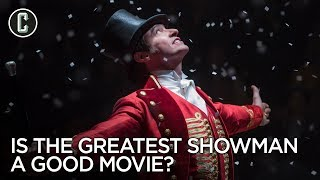 Debate! Is The Greatest Showman a Good Movie, Catchy Songs, or Does It Stink?