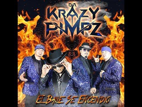 Da Krazy Pimpz - El Baile Se Encendio (2019)