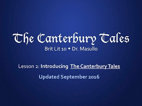 Chaucer Lesson 2: Introducing The Canterbury Tales
