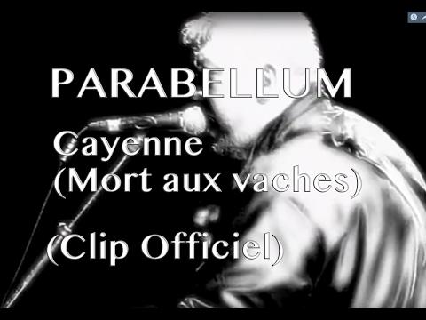 Parabellum - Cayenne (Mort aux vaches) Officiel - avec paroles