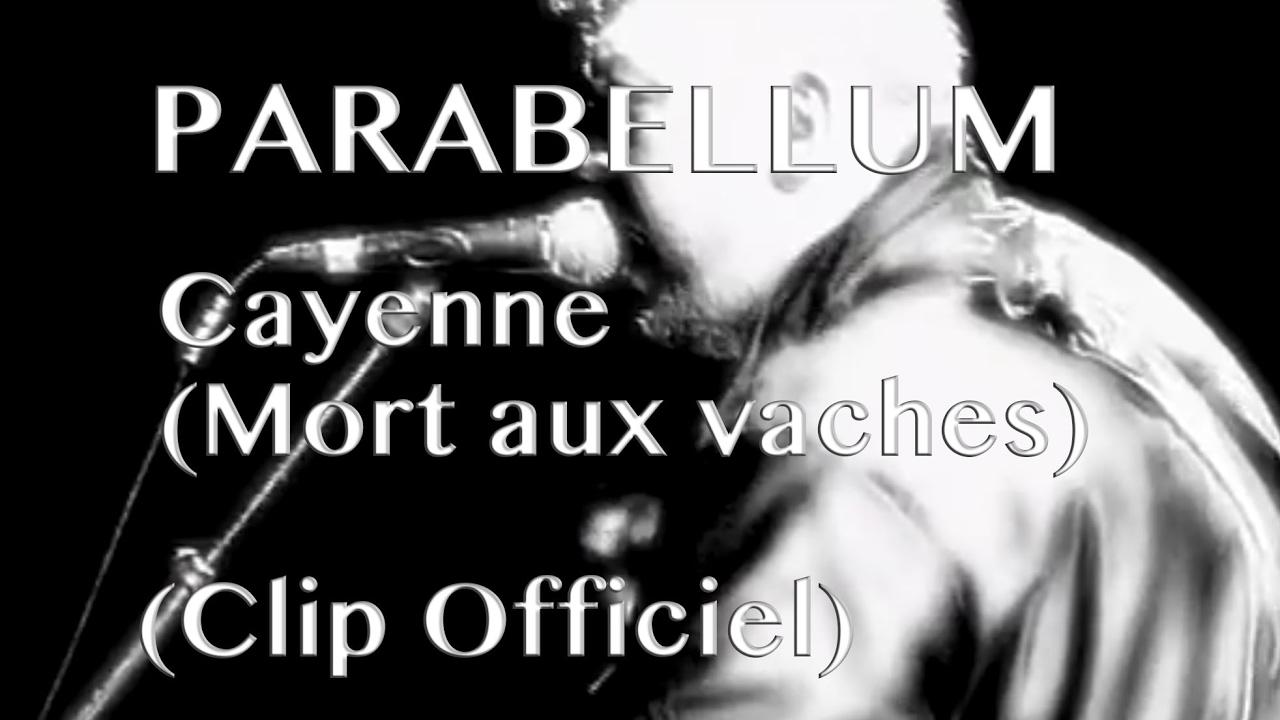 Download Parabellum - Cayenne (Mort aux vaches) Officiel - avec paroles