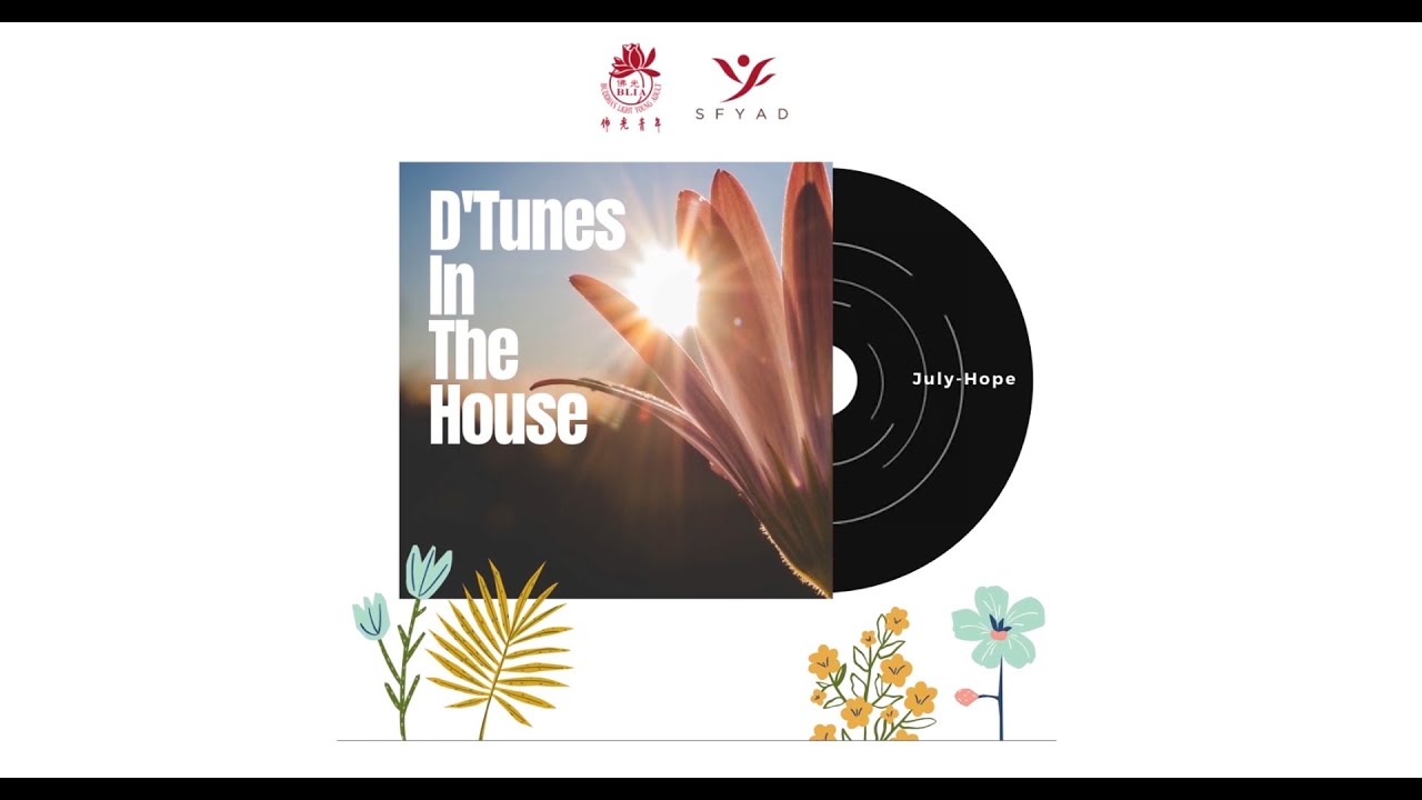 D'Tunes in the House: Song of Hope