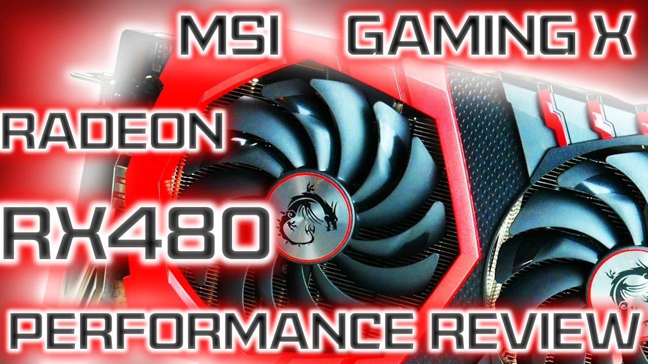 MSI GAMING X AMD Radeon RX480 8GB Performance Review