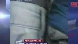 Metrô São Paulo preso 40 encoxadores