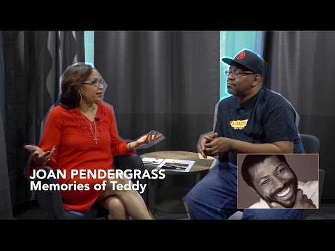 Joan Pendergrass - Shares Memories of Teddy