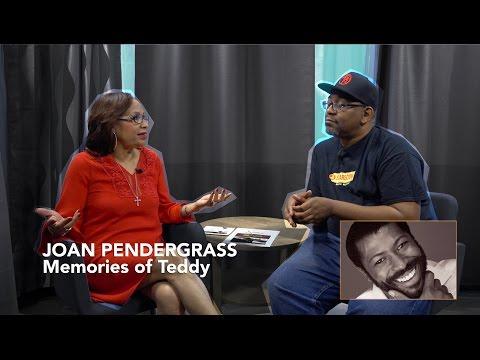 Joan Pendergrass - Shares Memories of Teddy