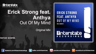 Erick Strong feat. Anthya - Out Of My Mind (Original Mix)