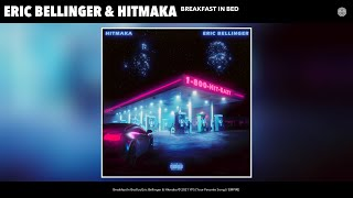 Eric Bellinger & Hitmaka - Breakfast In Bed (Audio)