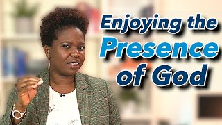Enjoying the Presence of God Pt 1 By Pastor Chizzy James