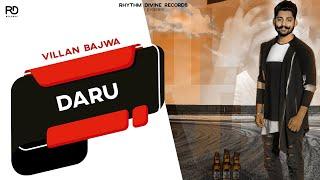 DARU (Audio Song) | Villan Bajwa | Latest Punjabi Songs 2018 | Rhythm Divine Records