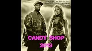 50 Cent Feat. Olivia - Candy Shop 2013 Luckydeejay Remix - 125BPM