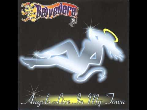 Belvedere - Angels Live In My Town (Full Album)