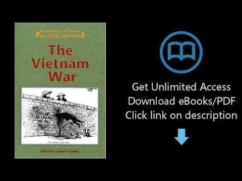The Vietnam War (Examining Issues Through Political Cartoons)