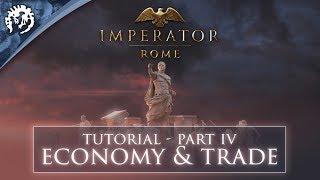 Imperator Tutorial - Economy & Trade - pt 4