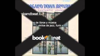 The Fantastic Johnny C - Boogaloo down Broadway