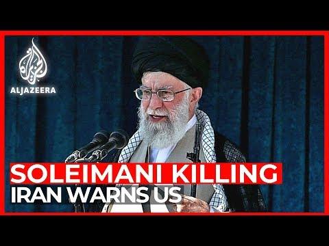 Iran warns of revenge for US killing of Soleimani