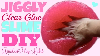 DIY CLEAR GLUE JIGGLY WATER SLIME