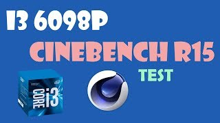 Intel Core i3 6098P 3.6GHz | Cinebench R15
