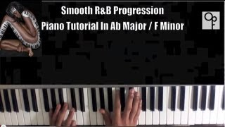 r&b chord progressions #1 - learn to play smooth rnb piano in less than 5 mins guaranteed !!!