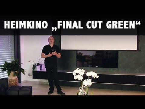 Heimkino Final Cut Green Im Wohnzimmer