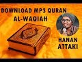 Download Mp3 Quran  - 056 Al-waqiah By Hanan Attaki