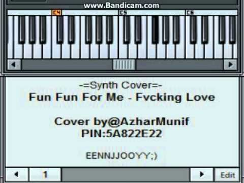 -=SYNTH COVER=- FUN FUN FOR ME - FVCKING LOVE