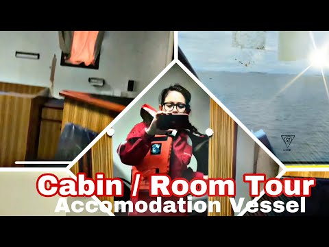 Offshore Life - Cabin/Room Tour at Accommodation Vessel | iamjennetneth