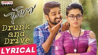 Drunk and Drive Lyrical || Chalo Movie Songs ||...