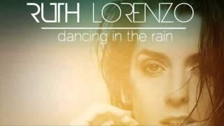 Ruth Lorenzo - Dancing in the rain (Cahill Radio Mix)