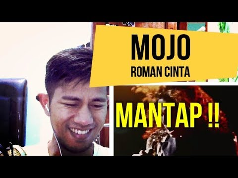 MOJO #ROMAN CINTA - MV REACTION #43