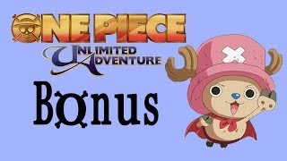 One Piece: Unlimited Adventure - Bonus: Costumes and Music and Themes, Oh My!