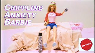 Crippling Anxiety Barbie! (Commercial)