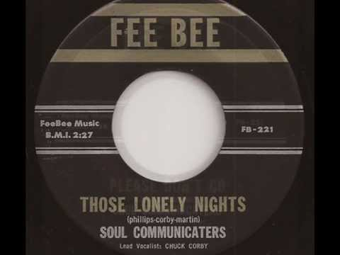 Soul Communicaters Those Lonely Nights Please Dont Go