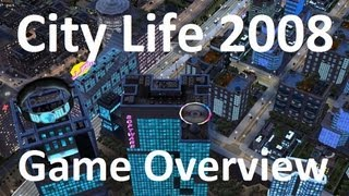 City Life 2008 - Game Overview