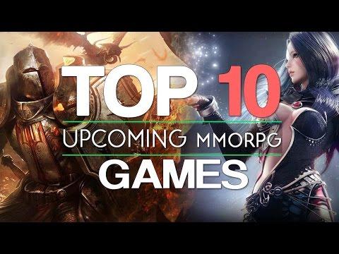 Top 10 NEW Upcoming MMORPGs Games 2017