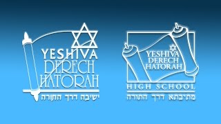 We Are Yeshiva Derech HaTorah