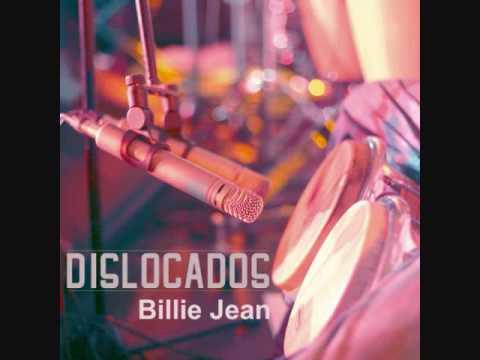 Billie Jean (salsa) - Dislocados