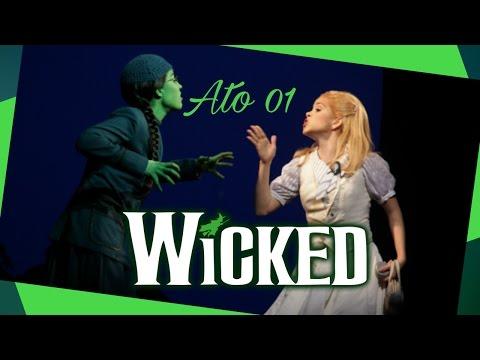 Wicked Brasil - Ato 01