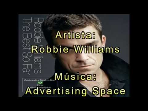 Robbie Williams - Advertising Space (Tradução)