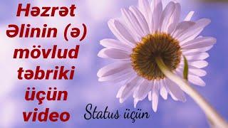 Təbrik videosu - Hz Əlinin mövlud günü üçün (Super video 2)
