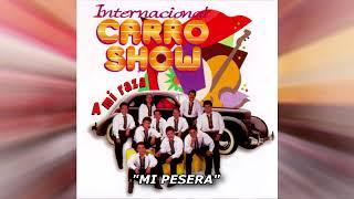 INTERNACIONAL CARRO SHOW   MIX  10 EXITOS PEGADITOS