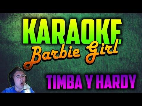 KARAOKE: 'BARBIE GIRL' | TIMBA Y HARDY |