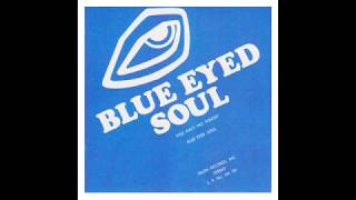 Baixar Blue Eyed Soul – You Ain't No Weight