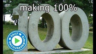Making 100% - Daily EncourageMints